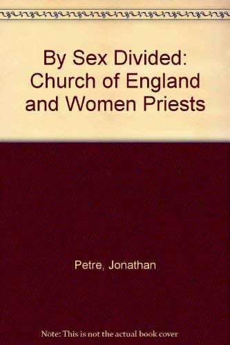 9780006278160: By Sex Divided: Church of England and Women Priests
