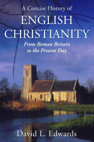 9780006278399: A Concise History of English Christianity