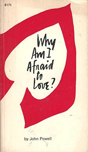 9780006278481: Why Am I Afraid to Love?