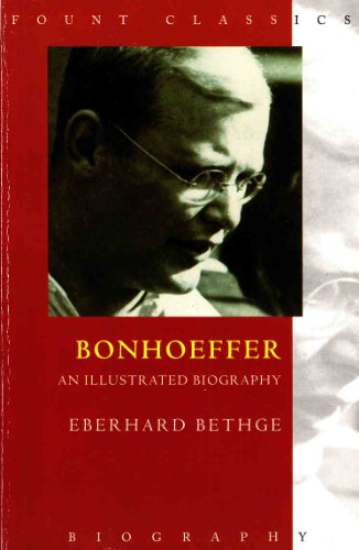9780006279198: Dietrich Bonhoeffer: An Illustrated Biography (Fount classics)