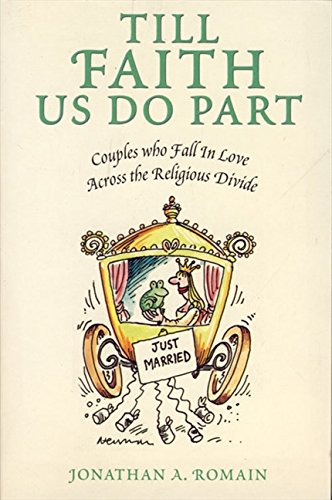 9780006279259: Till Faith Us Do Part: Couples Who Fall in Love Across the Religious Divide