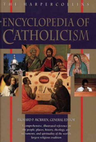 9780006279310: The HarperCollins Encyclopedia of Catholicism