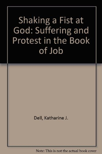 9780006279327: Shaking a Fist at God: Suffering and Protest in the Book of Job