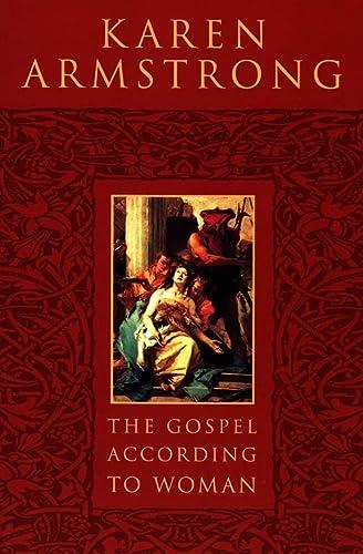 The Gospel According to Woman: Karen Armstrong