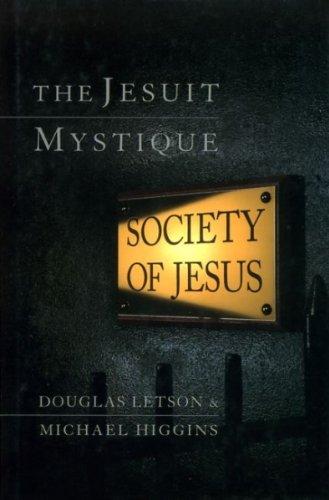 9780006279570: The Jesuit Mystique: Society of Jesus