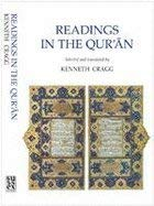 Readings in the Qur'an: Selected and Translated: Kenneth Cragg