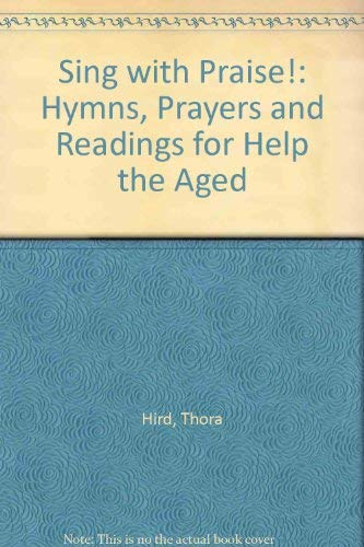 9780006279617: Sing with Praise!: Hymns, Prayers and Readings for Help the Aged
