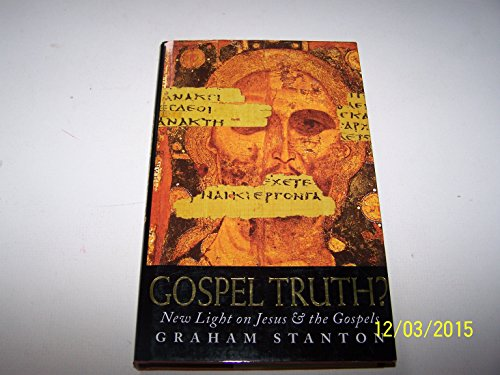 9780006279631: Gospel Truth? New light on Jesus and the Gospels