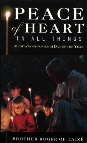 9780006279822: Peace of Heart in All Things: Meditations for Each Day of the Year