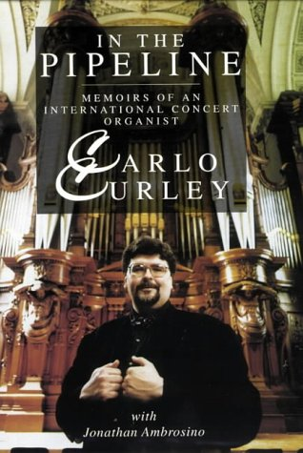9780006279907: In the Pipeline: Memoirs of an International Concert Organist