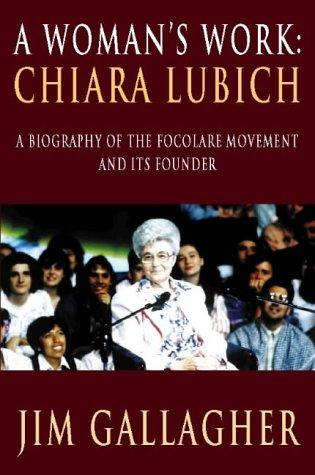 9780006280071: A Woman's Work: Chiara Lubich