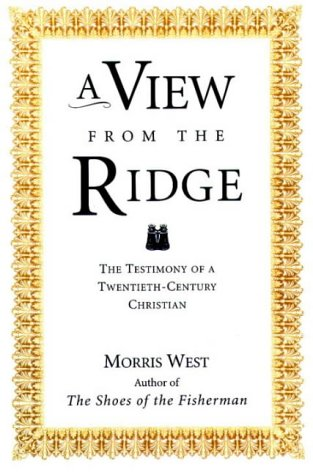 9780006280224: A View From the Ridge: The Testimony of a Twentieth-Century Christian