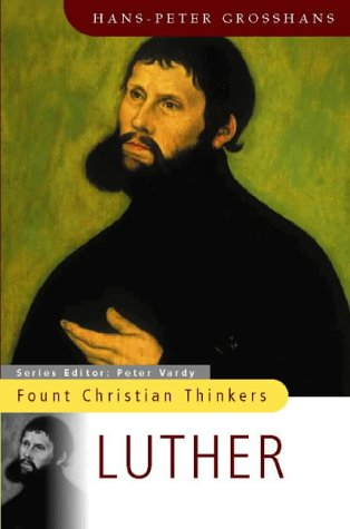9780006280279: Luther (Fount Christian Thinkers)