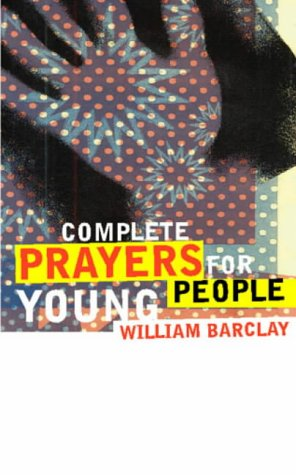 9780006280293: Complete Prayers for Young People