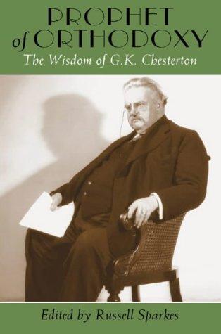 9780006280378: Prophet of Orthodoxy: The Wisdom of G. K. Chesterton