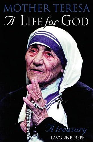 9780006280484: A Life for God: Mother Teresa Treasury