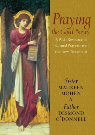 9780006280514: Praying the Good News: Psalmed Prayers from the New Testament