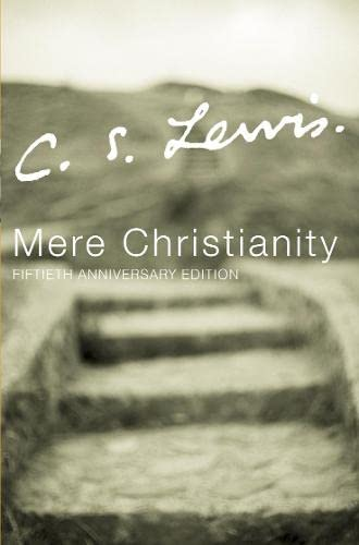 Mere Christianity.