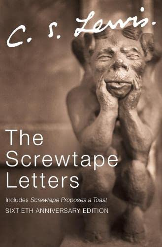 9780006280606: The Screwtape Letters: Letters from a Senior to a Junior Devil (C.S. Lewis Signature Classics)