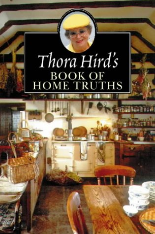 9780006280668: Thora Hird's Book of Home Truths