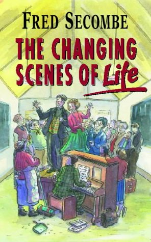 9780006280675: The Changing Scenes of Life