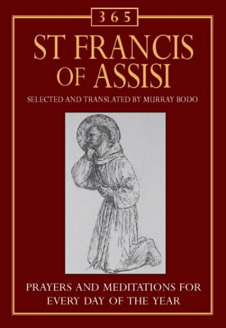 9780006280699: 365 St Francis of Assisi: Meditations for each day of the year (365 Activities)
