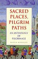 9780006280729: Sacred Places, Pilgrim Paths:  An Anthology of Pilgrimage