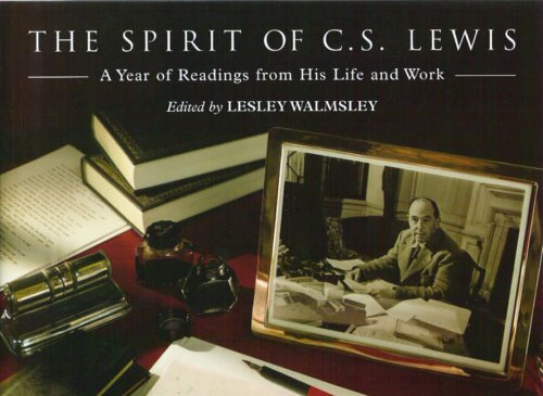 The Spirit of C. S. Lewis: C. S. Lewis,