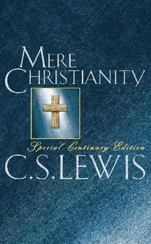 9780006280873: Mere Christianity: Centenary Edition