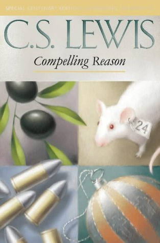 9780006280903: Compelling Reason: Essays on Ethics and Theology