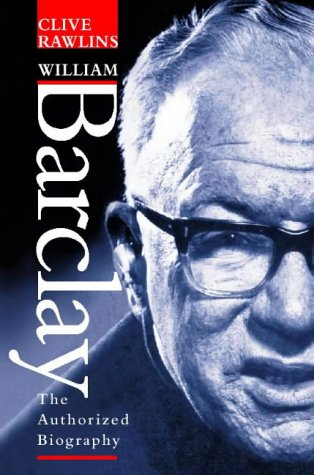 9780006280972: William Barclay: Prophet of Goodwill