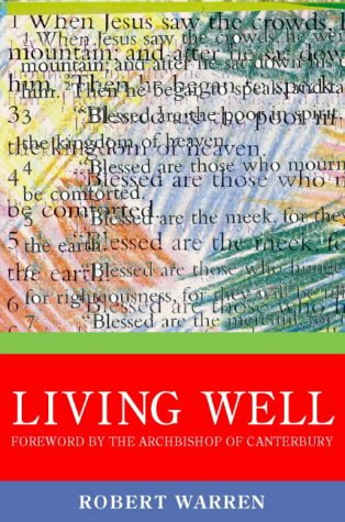 9780006281009: Archbishop of Canterbury's Lent Book 1999: Living Well