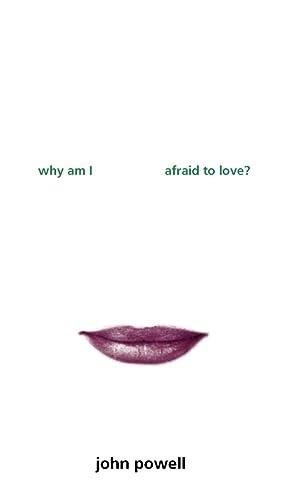 9780006281092: Why Am I Afraid to Love?