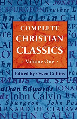 9780006281221: Complete Christian Classics Volume One: v. 1