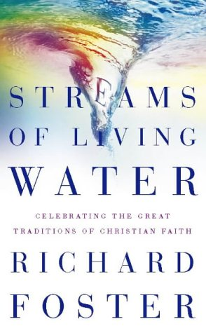 9780006281276: Streams of Living Water: Celebrating the Great Traditions of Christian Faith