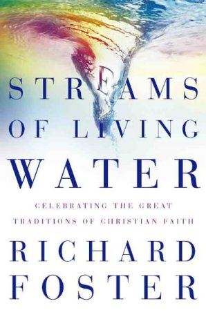 9780006281306: Streams of Living Water: Celebrating the Great Traditions of Christian Faith