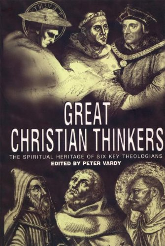 9780006281344: Great Christian Thinkers: The Spiritual Heritage of Six Key Theologians