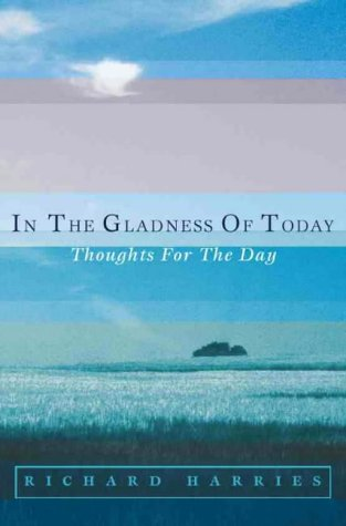 9780006281498: In the Gladness of Today