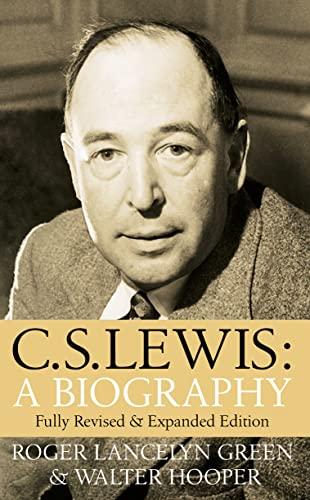 C.S.Lewis: A Biography: Hooper, Walter, Green, Roger Lancelyn