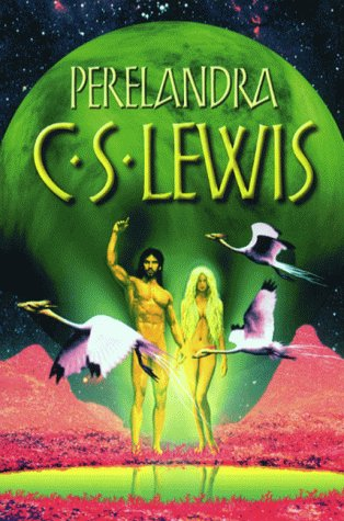 perelandra by c s lewis In the second novel in cs lewis's classic science fiction trilogy, dr ransom is  called to the paradise planet of perelandra, or venus, which turns out to be a.