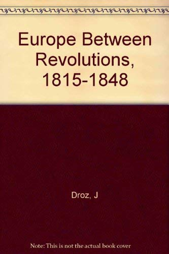 9780006316077: Europe Between Revolutions, 1815-48