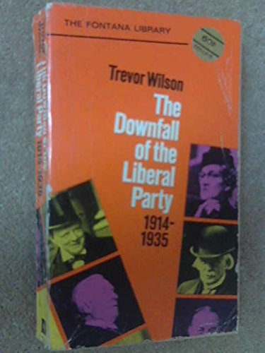 9780006317463: Downfall of the Liberal Party, 1914-35