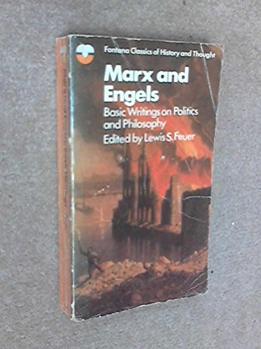 MARX AND ENGELS Basic Writings on Politics: Marx, Karl and