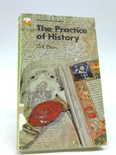 9780006319238: The Practice of History