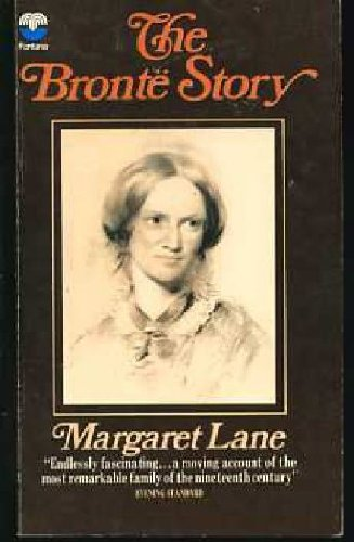 The Bronte Story: A Reconsideration of Mrs: Margaret Lane, Joan