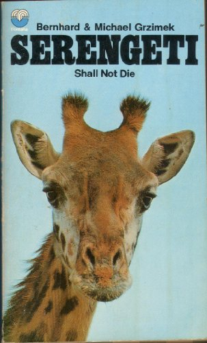 9780006321194: Serengeti Shall Not Die