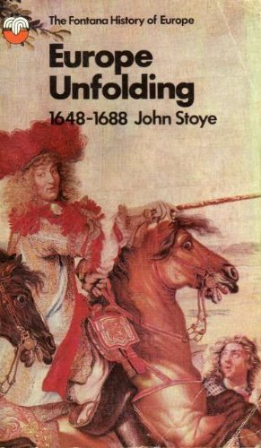 9780006321231: 'EUROPE UNFOLDING, 1648-1688'