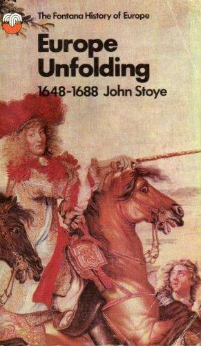 9780006321231: Europe Unfolding, 1648-1688