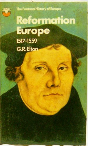 9780006321248: Reformation Europe, 1517-1559 (Fontana history of Europe)