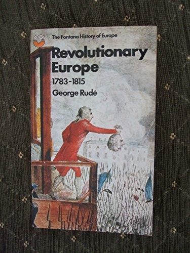 9780006321255: Revolutionary Europe, 1783-1815 (Fontana history of Europe)